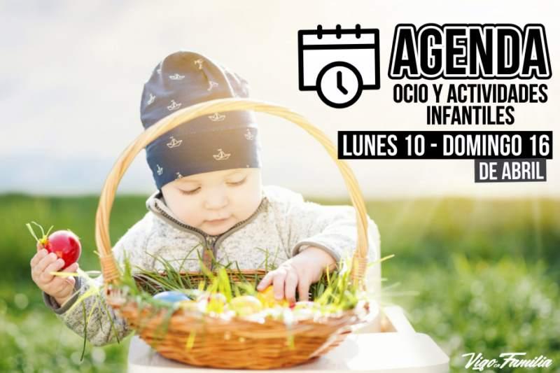 agenda ocio infantil vigo 10 16 abril