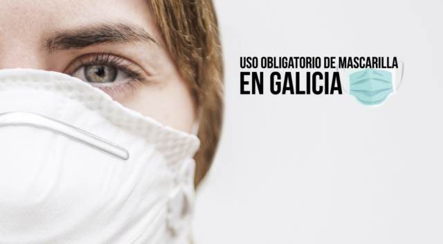La mascarilla será obligatoria en Galicia